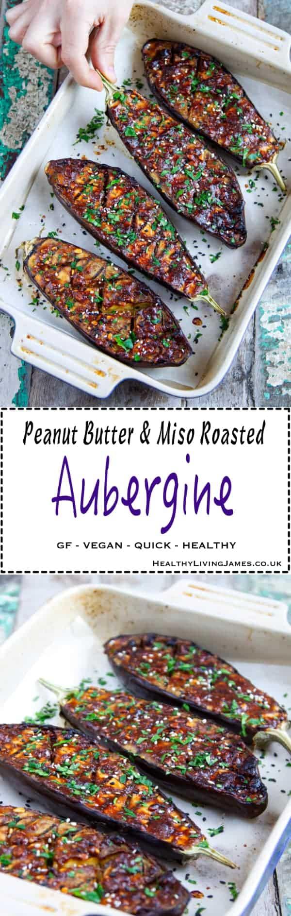 Peanut Butter & Miso Roasted Aubergine